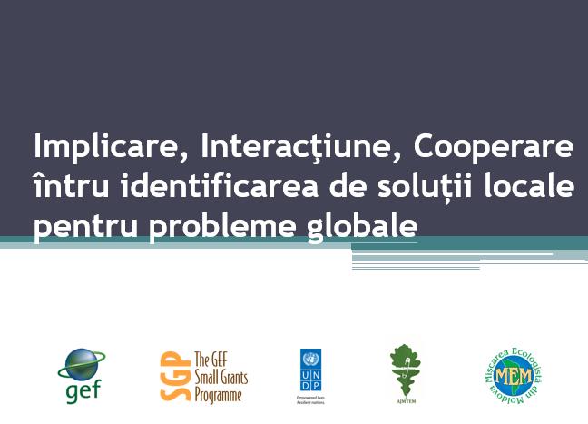 Soluții locale pentru probleme globale – proiect AJMTEM susținut de SGP Moldova