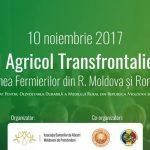 La Chişinău va avea loc primul Forum Agricol Transfrontalier