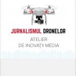 """AJMTEM a câștigat la atelierul """"Jurnalismul Dronelor"""""""