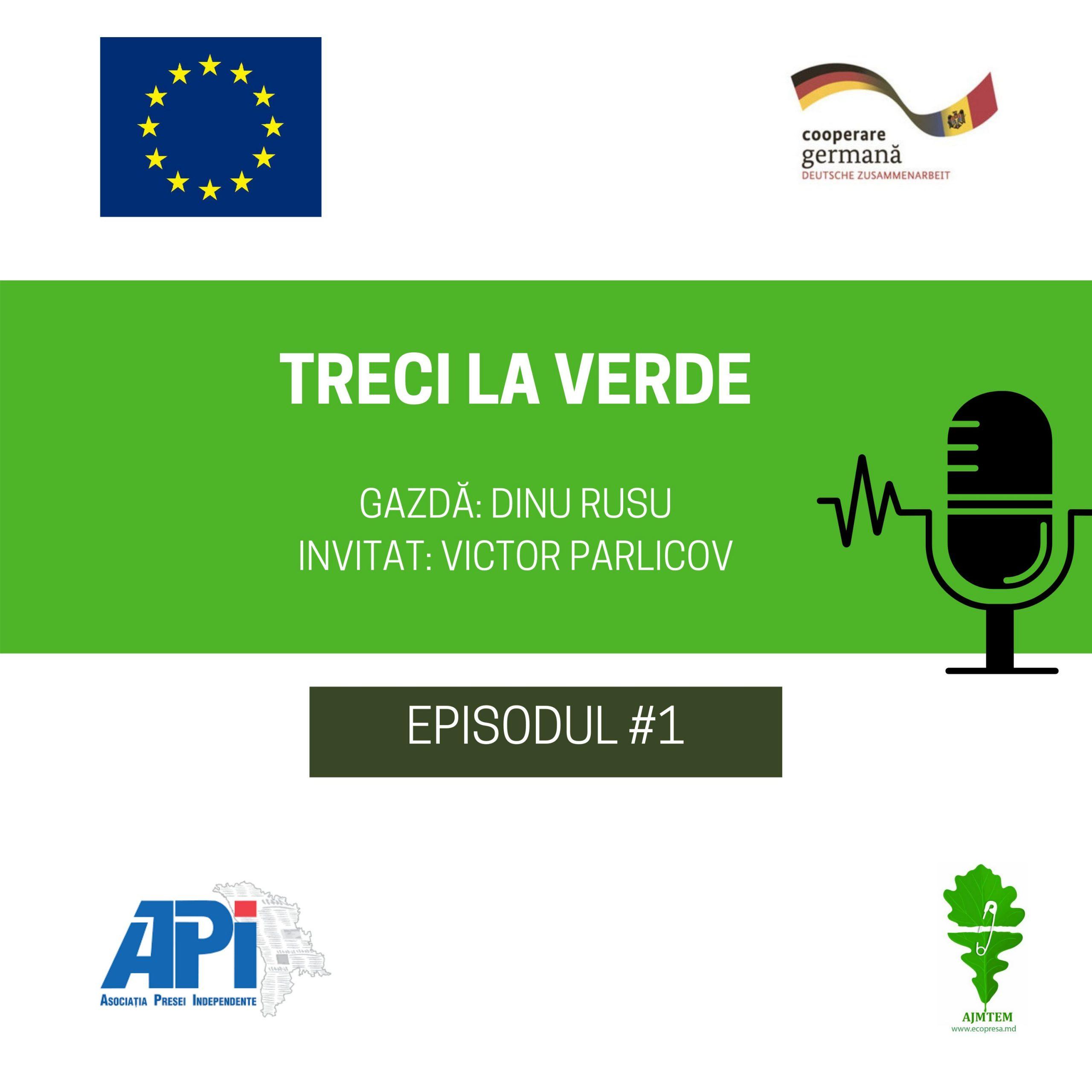 AUDIO/ Treci la Verde – un podcast despre protecția mediului