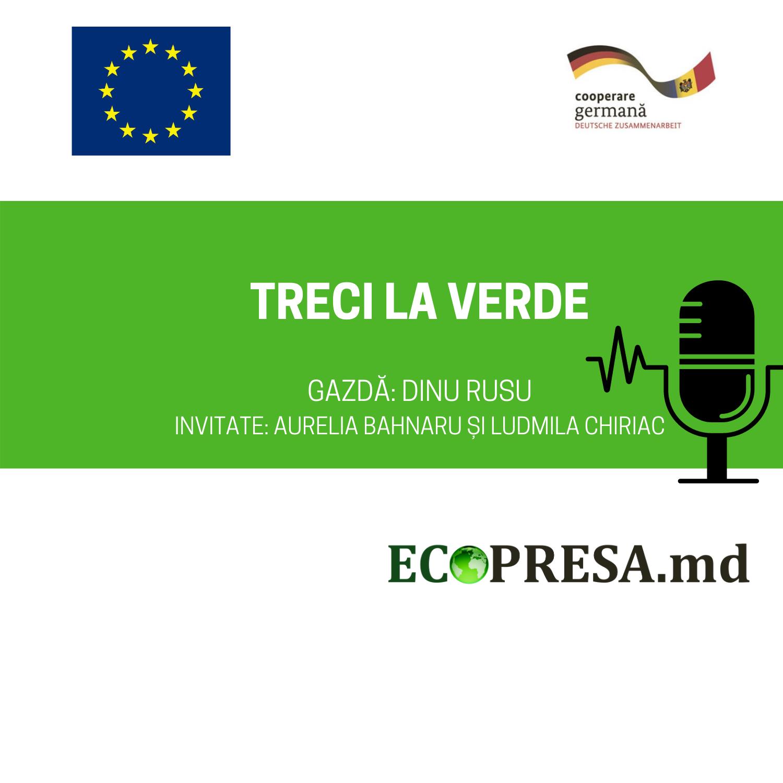 AUDIO/ Treci la Verde cu Aurelia Bahnaru și  Ludmila Chiriac. Vorbim despre managementul deșeurilor