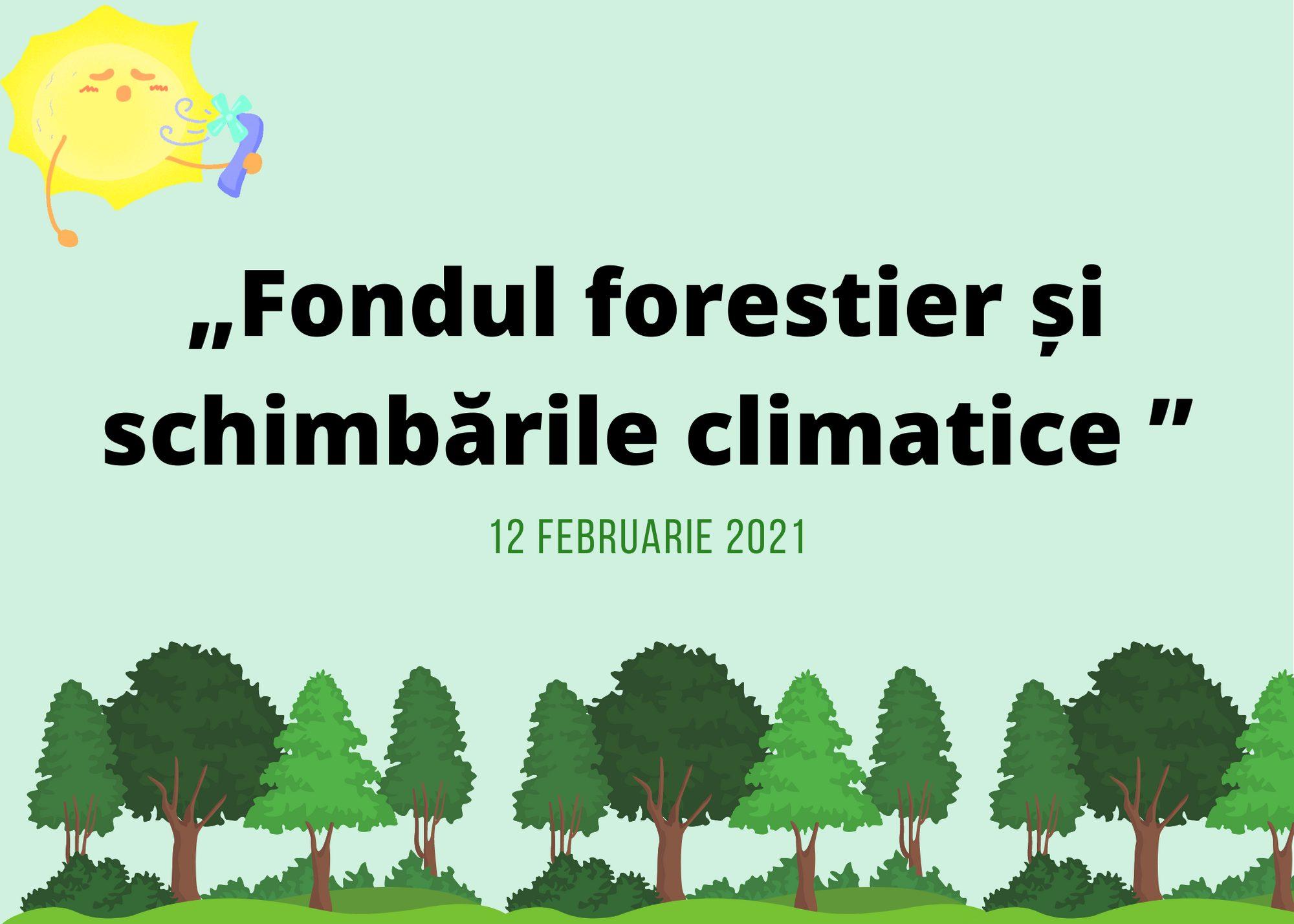"""Sesiune de instruire pentru jurnaliști """"Fondul forestier și schimbările climatice """""""